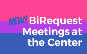 BiRequest Meetings at Brooklyn Community Pride Center