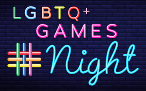 LGBTQ+ Games Night