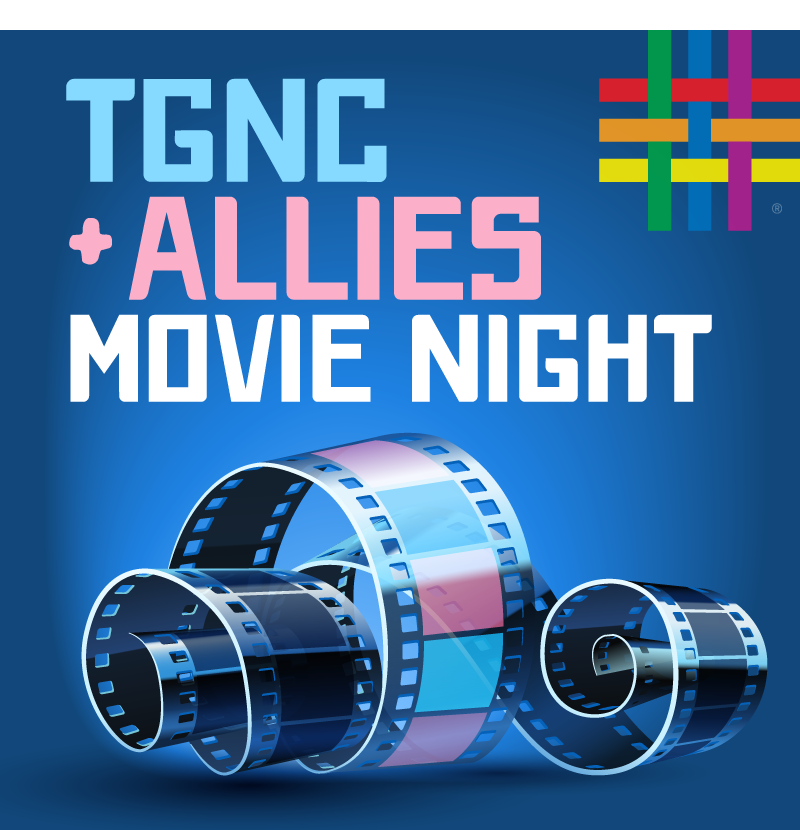 TGNC + Allies Movie Night at Brooklyn Community Pride Center