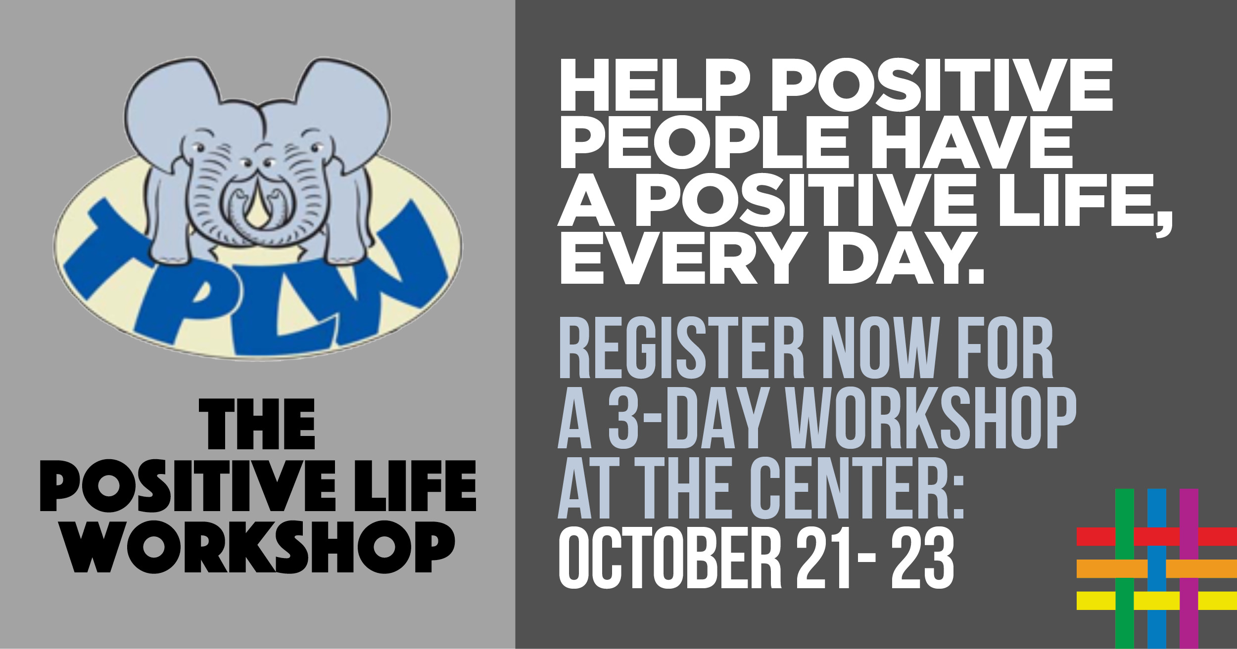 The Positive Life Workshop at Brooklyn Community Pride Center