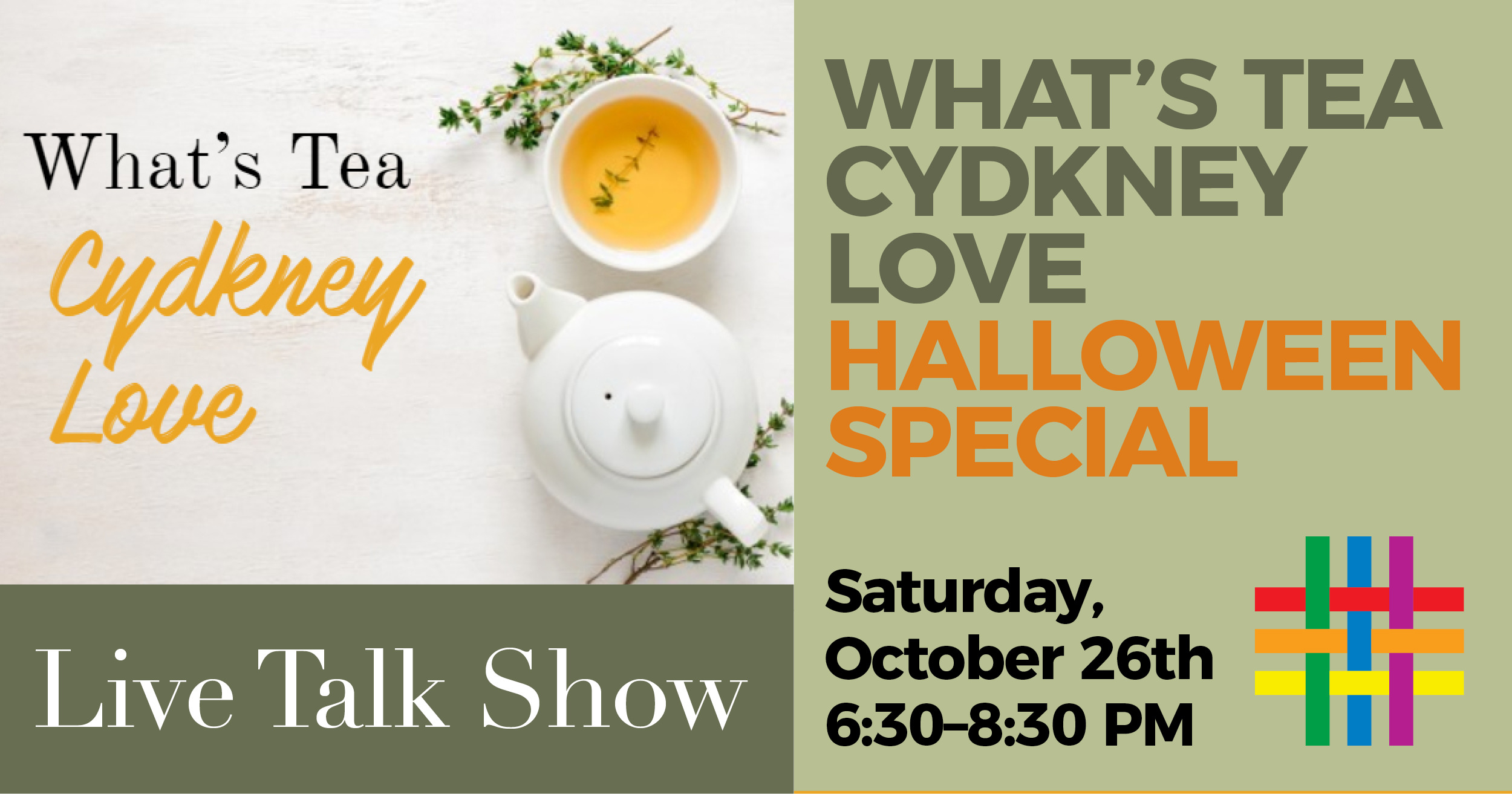 What's Tea Cydkney Love Halloween Special at Brooklyn Community Pride Center