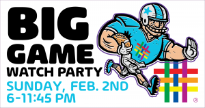 Big Game Watch Party 2020 at Brooklyn Community Pride Center
