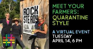 A VIRTUAL EVENT: Meet Your Farmers: Quarantine Style
