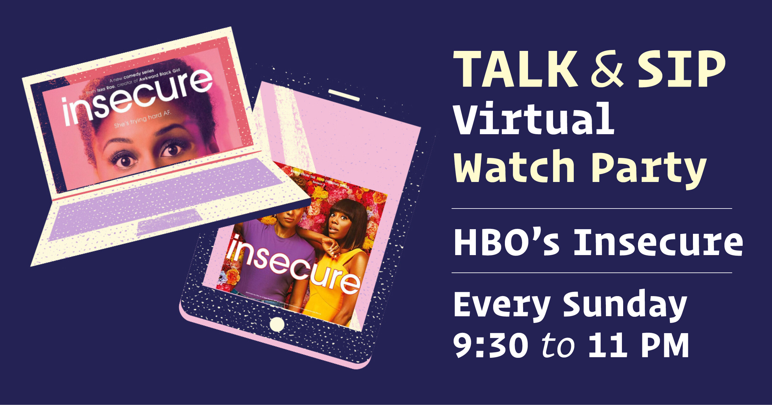 Talk & Sip: Virtual Watch Party