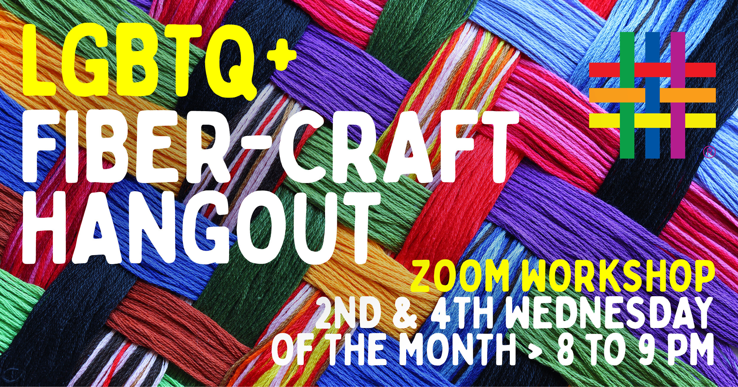 ZOOM WORKSHOP: LGBTQ+ Fiber-Craft Hangout