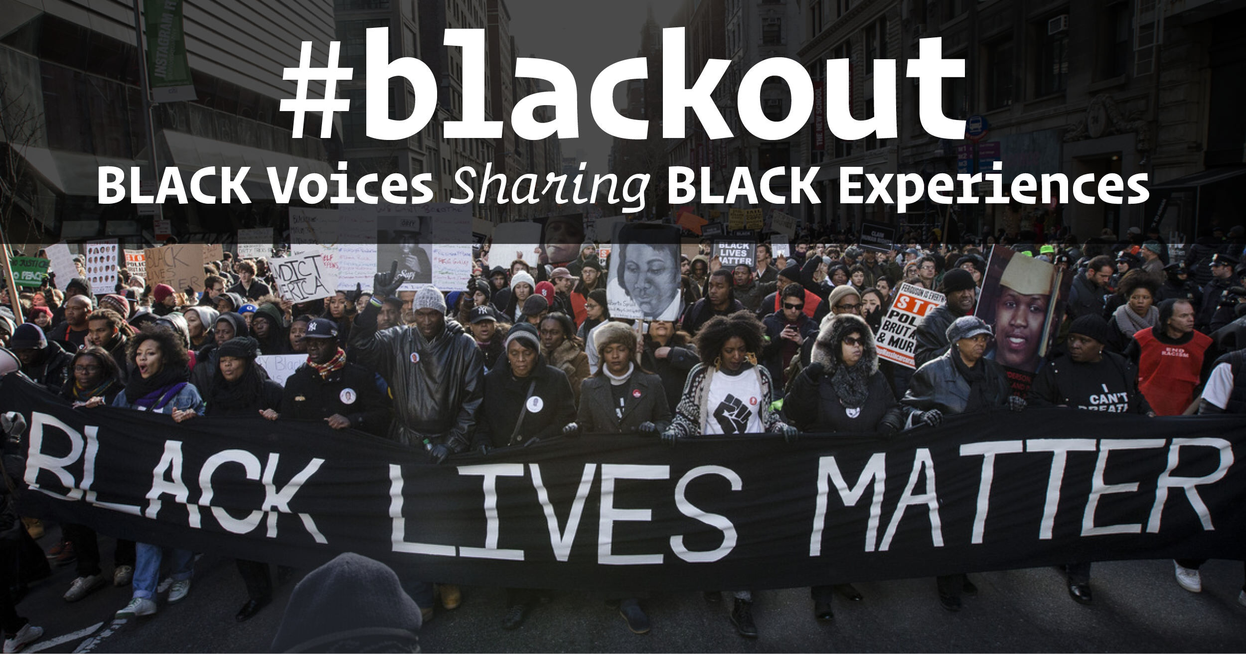 #BLACKOUT: Black Voices Sharing Black Experiences