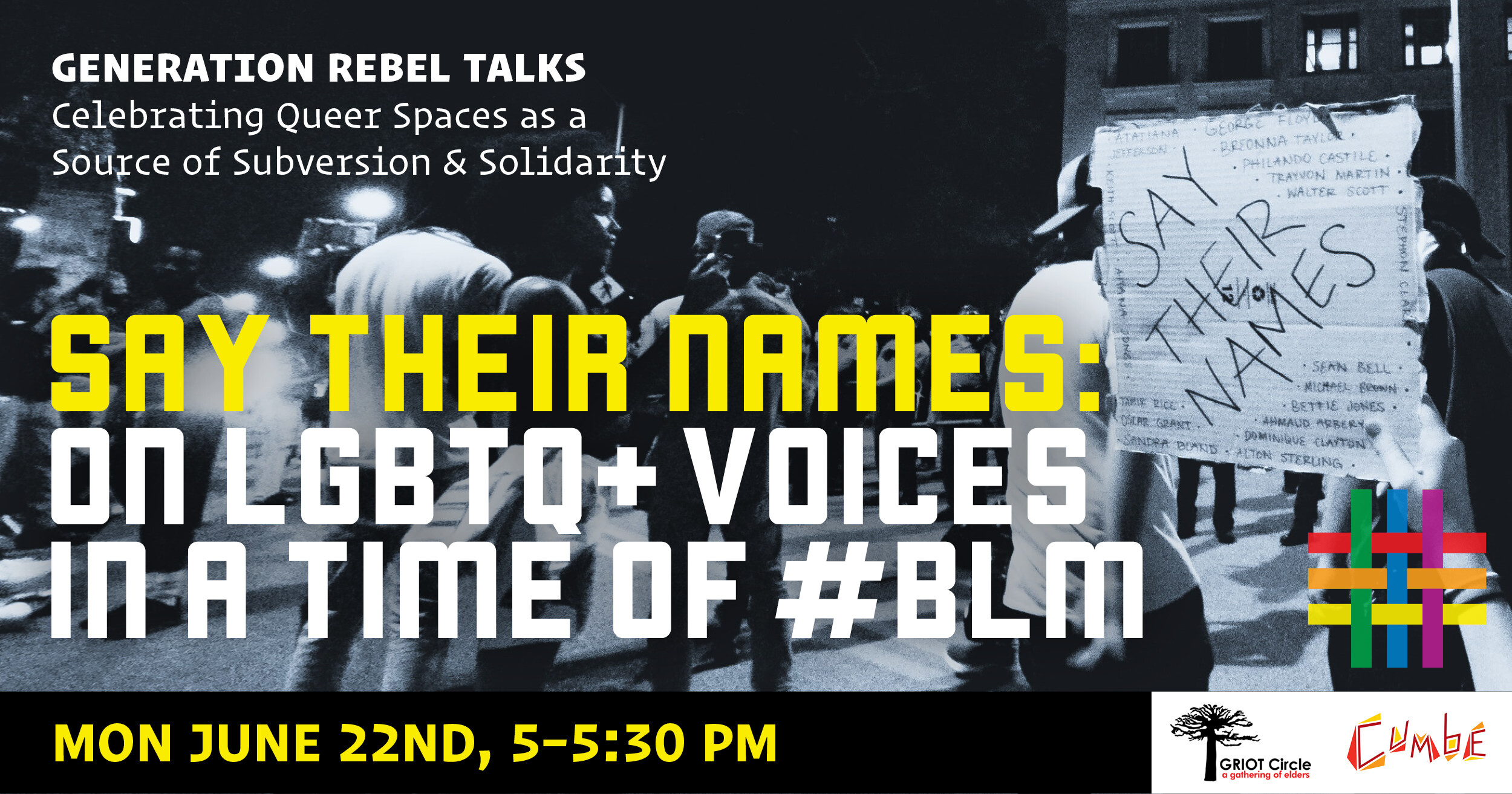 Generation Rebel Talks: Say Their Names: On LGBTQ+ Voices In A Time of #BLM