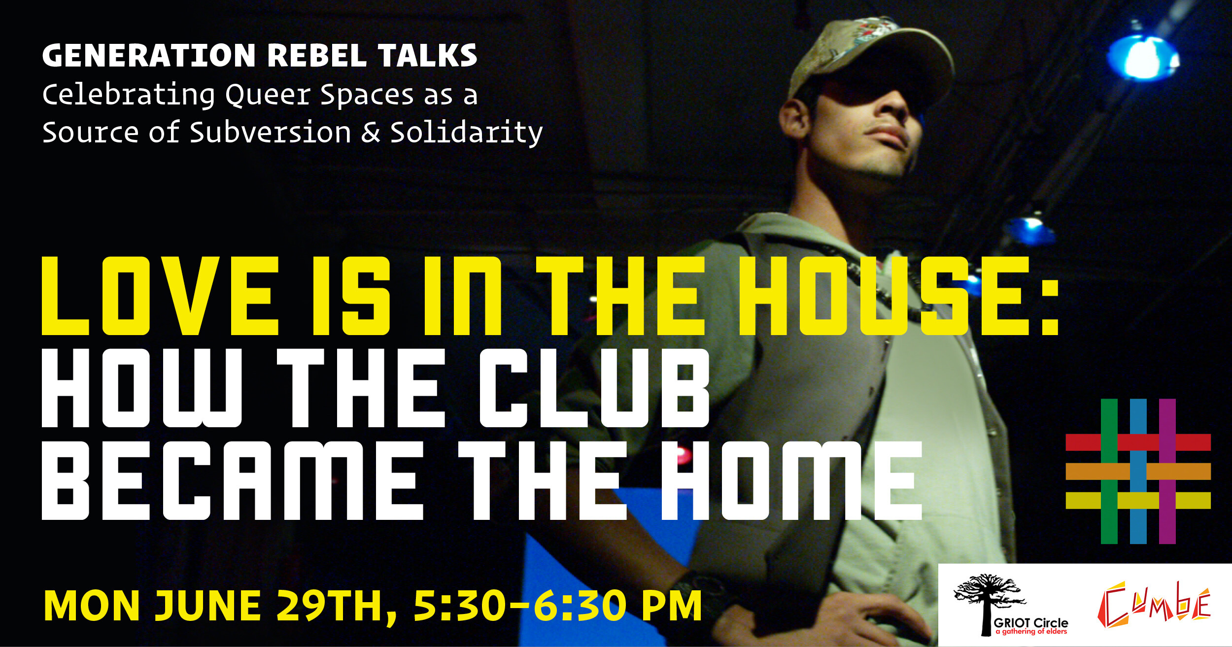 Generation Rebel Talks: Love is in the House: How The Club Became The Home