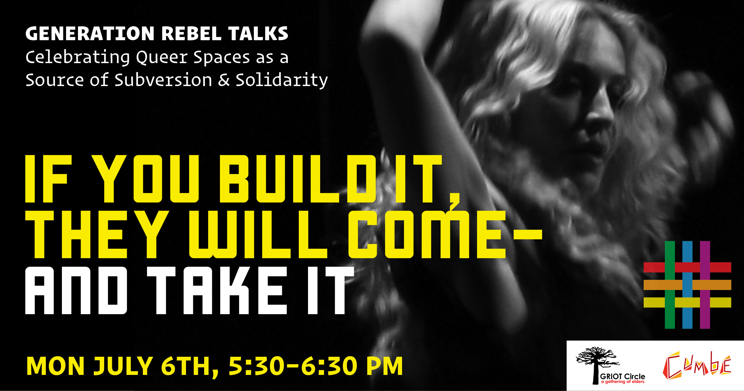 Generation Rebel Talks: If You Build It, They Will Come – And Take It