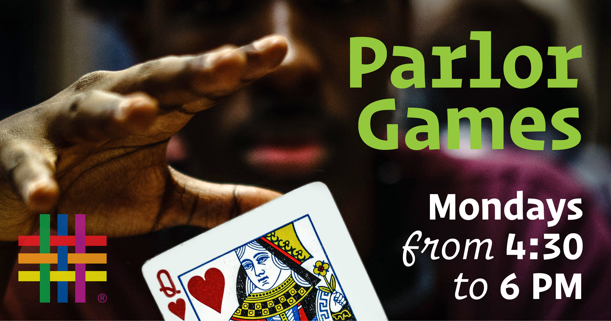 Parlor Games at Brooklyn Community Pride Center