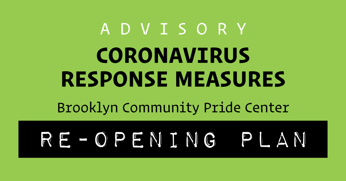 Brooklyn Community Pride Center Reopening Plan July 13, 2020