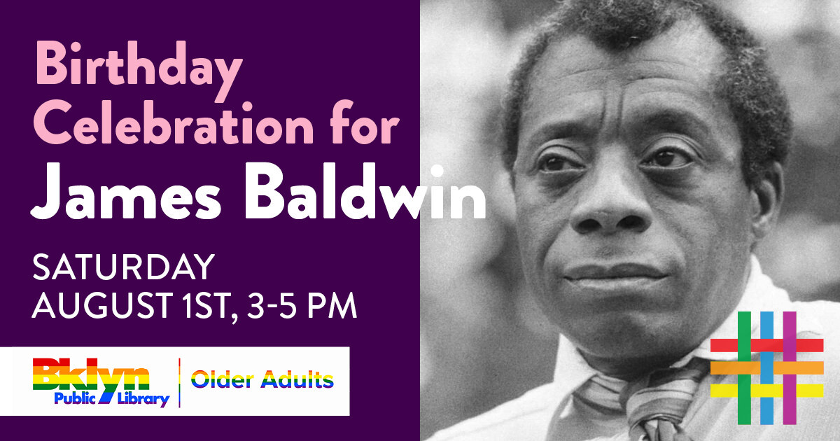 Birthday Celebration for James Baldwin at Brooklyn Community Pride Center