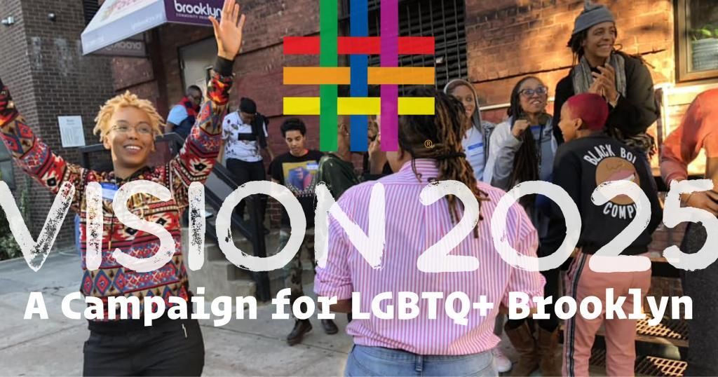 Vision 2025 at Brooklyn Community Pride Center