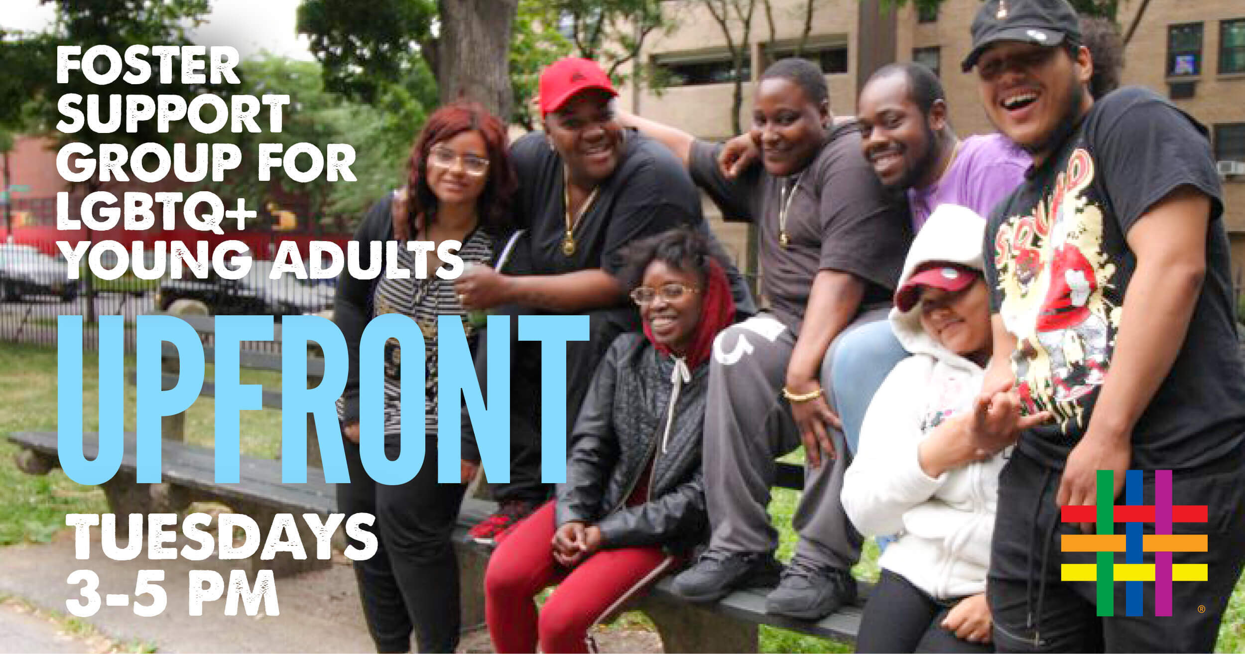 Upfront: Foster Support Group for LGBTQ+ Young Adults at Brooklyn Community Pride Center