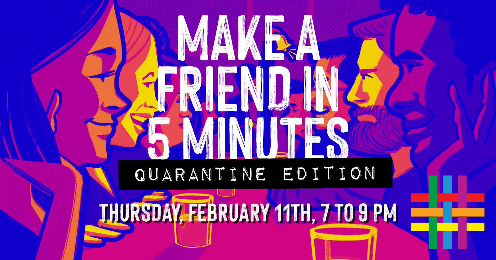 Make a Friend in 5 Minutes: Quarantine Edition