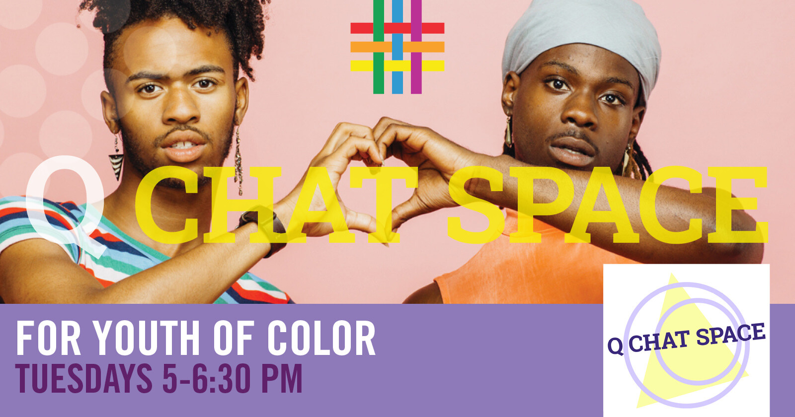 Q Chat Space: for Youth of Color | Brooklyn Community Pride Center