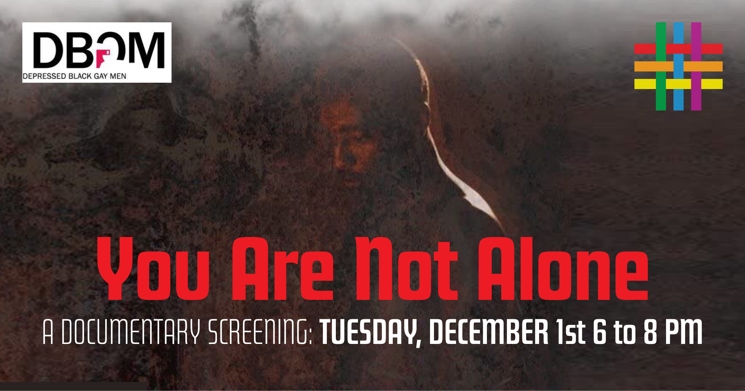 """You Are Not Alone"" Documentary Screening 