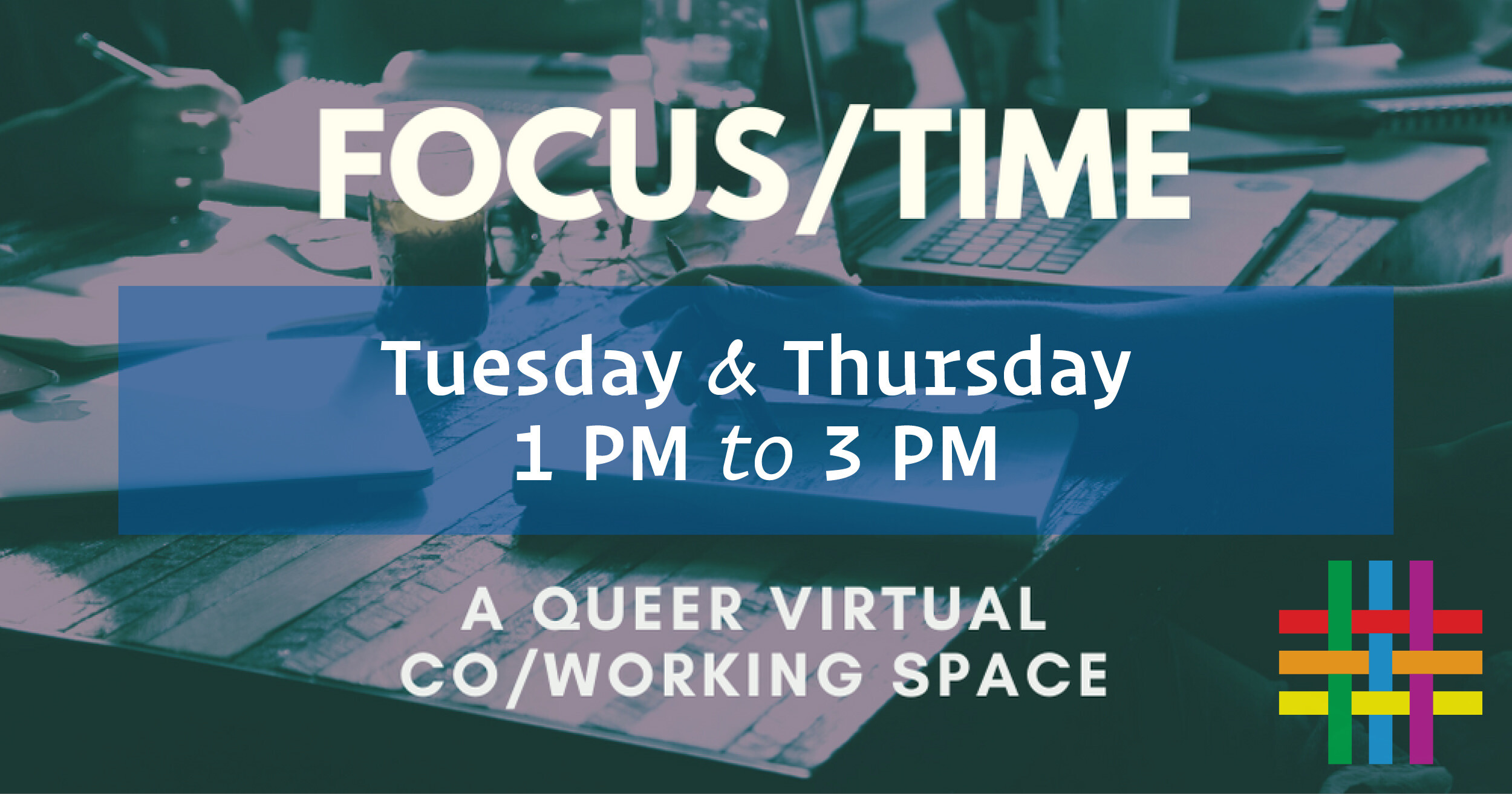 Focus/Time: A Queer Virtual CoWorking Space
