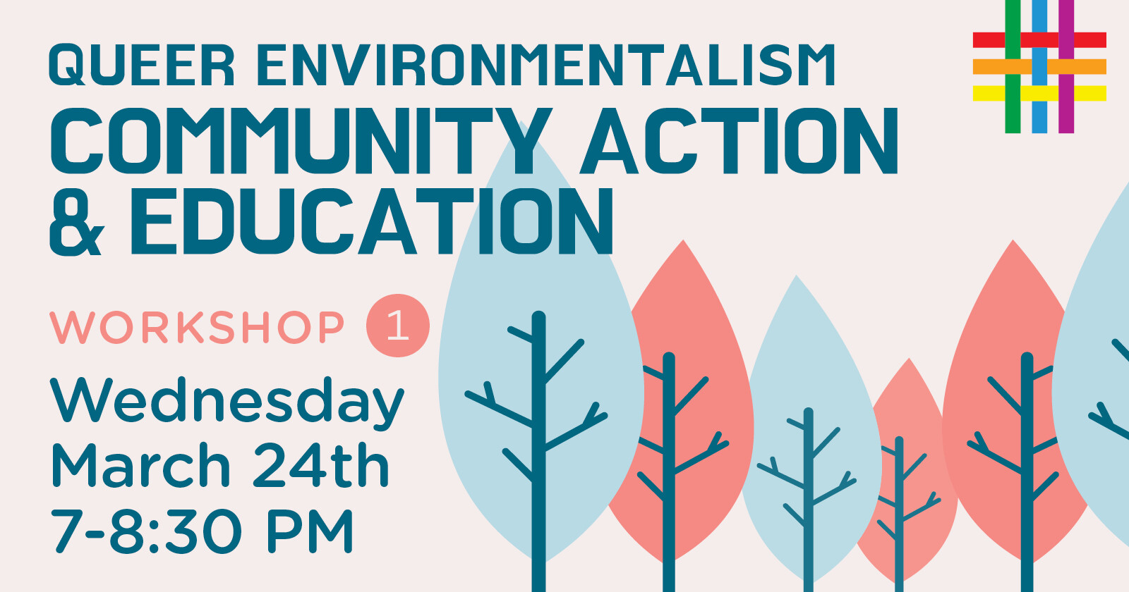 Environmental Justice & Queer Liberation as an Environmental Issue