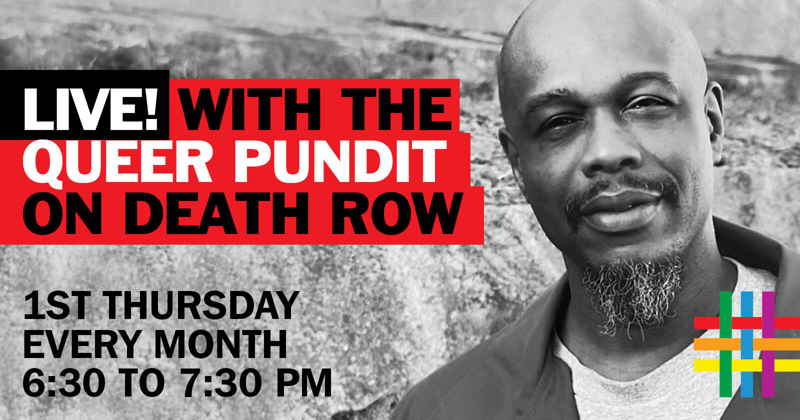 LIVE! with the Queer Pundit on Death Row at Brooklyn Community Pride Center