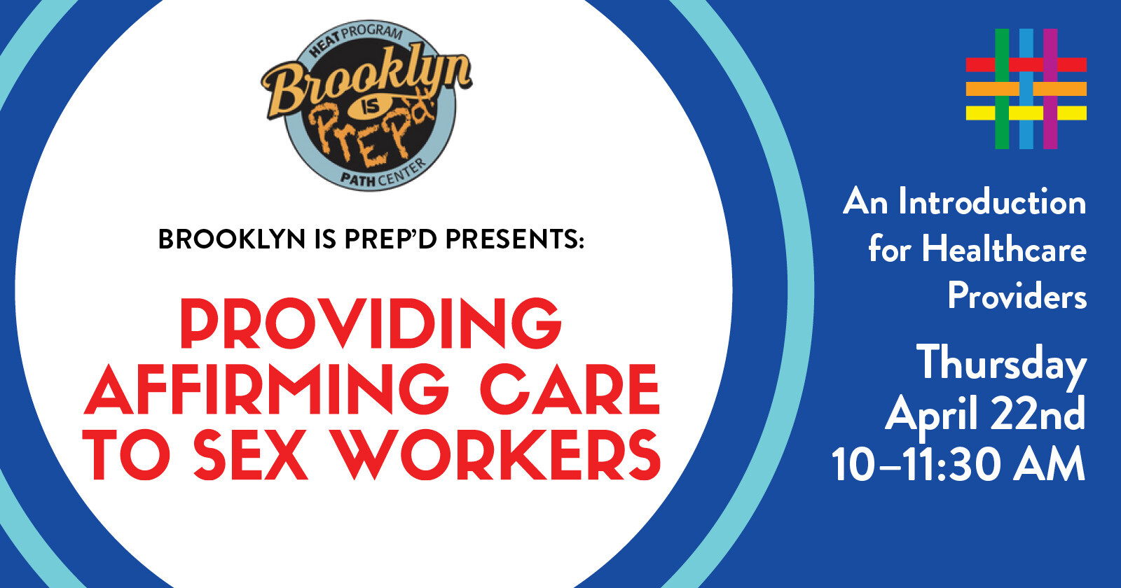 Providing Affirming Care to Sex Workers at Brooklyn Community Pride Center