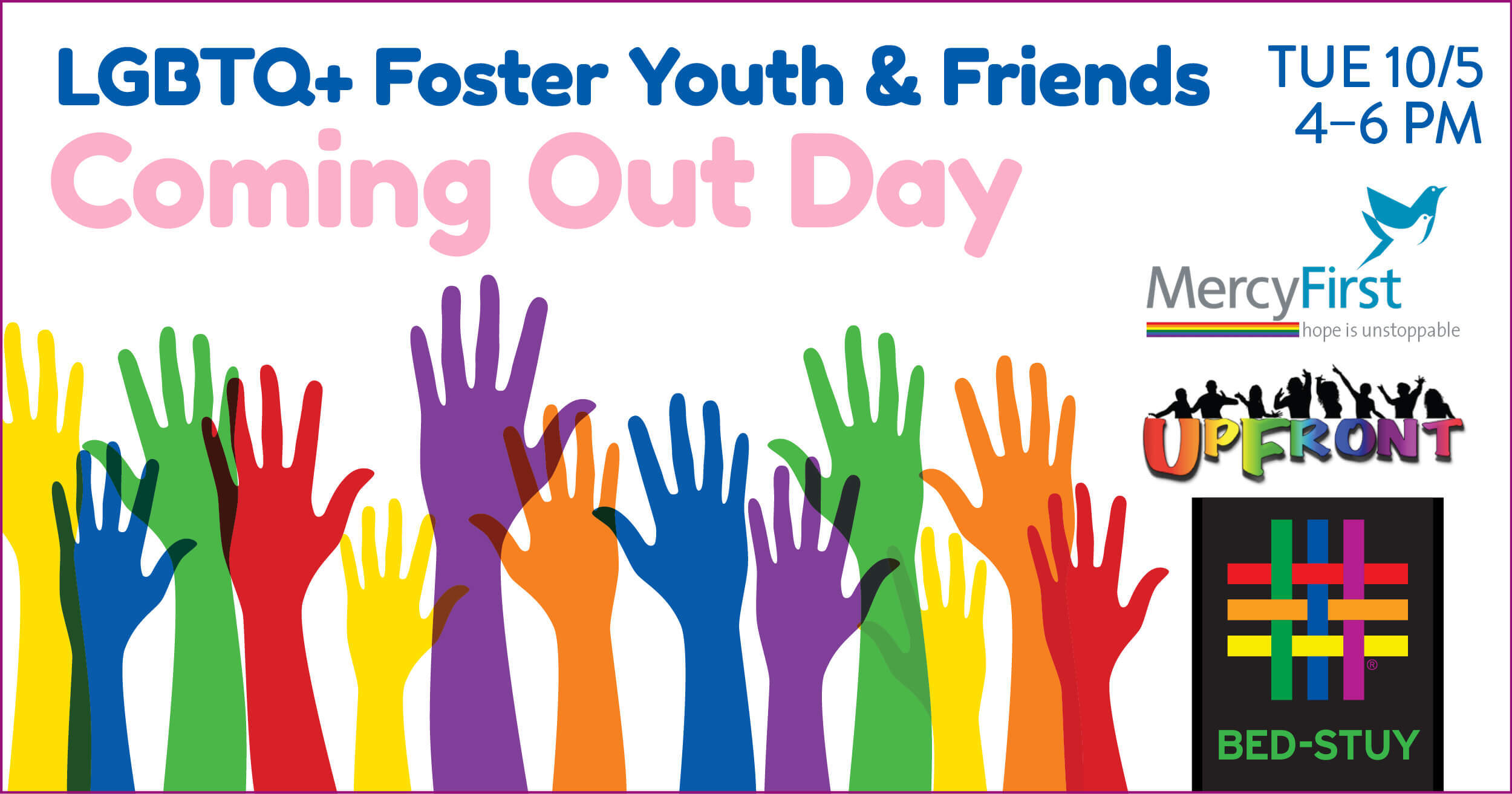 LGBTQ+ Foster Youth and Friends Coming Out Day at Brooklyn Community Pride Center