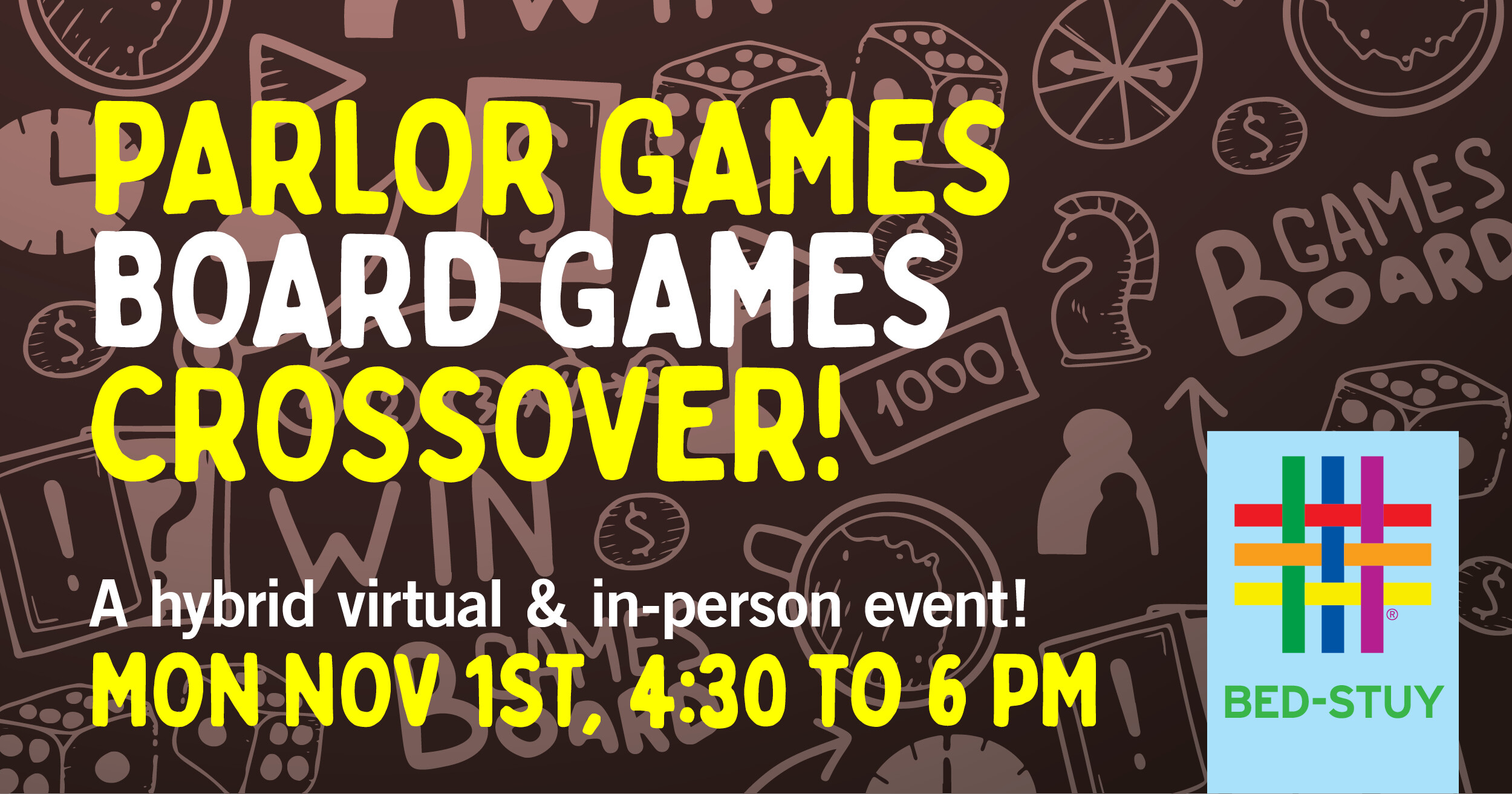 Parlor Games/Board Games Crossover event at Brooklyn Community Pride Center